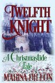 Twelfth Knight: A Christmastide Tale - Marisa Dillon