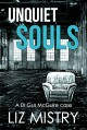 Unquiet Souls - Liz Mistry