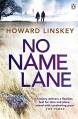 No Name Lane - Howard Linskey