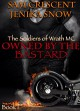 Owned by the Bastard (The Soldiers of Wrath MC, 1) - Jenika Snow, Sam Crescent