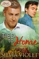 Tied to Home - Silvia Violet