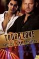 Tough Love - Heidi Cullinan
