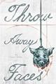 Throw Away Faces - Josef Alton