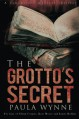 The Grotto's Secret - Paula Wynne