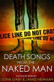Death Songs From the Naked Man - Donn Gash, James R. Newman