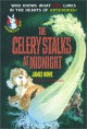 The Celery Stalks at Midnight - James Howe, Leslie Morrill