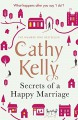 Secrets of a Happy Marriage - Cathy Kelly