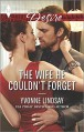 The Wife He Couldn't Forget (Harlequin Desire) - Yvonne Lindsay