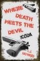 Where Death Meets the Devil: Coda - L.J. Hayward