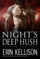 Night's Deep Hush - Erin Kellison