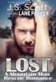 Lost (A Mountain Man Rescue Romance) - J.S. Scott, Lane Parker
