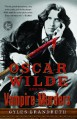 Oscar Wilde and the Vampire Murders: A Mystery (Oscar Wilde Murder Mysteries) - Gyles Brandreth