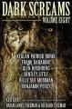 Dark Screams: Volume Eight - Bentley Little, Kealan Patrick Burke, Richard Chizmar, Frank Darabont, Brian James Freeman