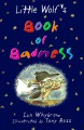 Little Wolf's Book of Badness - Ian Whybrow