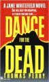 Dance for the Dead (Jane Whitefield Series #2) - Thomas Perry