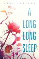 A Long, Long Sleep - Anna Sheehan