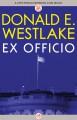 Ex Officio - Donald E Westlake