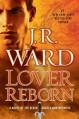 Lover Reborn - J.R Ward