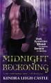 Midnight Reckoning (Dark Dynasties #2) - Kendra Leigh Castle