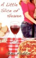 A Little Slice of Heaven - Gina Ardito