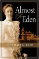 Almost to Eden - June Hall McCash