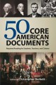 50 Core American Documents: Required Reading for Students, Teachers, and Citizens - Christopher Burkett