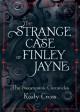 The Strange Case of Finley Jayne (The Steampunk Chronicles) - Kady Cross
