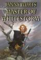 Master of Whitestorm - Janny Wurts