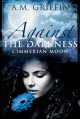 Against the Darkness - A.M. Griffin