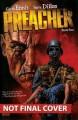 Preacher Book Four - Garth Ennis, Steve Dillon, Various