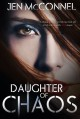 Daughter of Chaos - Jen McConnel