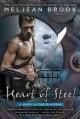 Heart of Steel (A Novel of the Iron Seas) - Meljean Brook