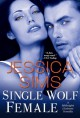 Single Wolf Female (Midnight Liaisons, #2.6) - Jessica Sims