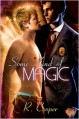 Some Kind of Magic - R. Cooper