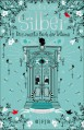 Silber: Das zweite Buch der Träume - Kerstin Gier