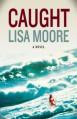 Caught - Lisa Moore