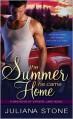 The Summer He Came Home - Juliana Stone