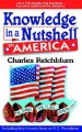 Knowledge in a Nutshell on America - Charles Reichblum