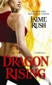 Dragon Rising (The Hidden, #0.6) - Jaime Rush