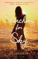 Searching For Sky - Jillian Cantor