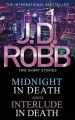 Midnight in Death: Interlude in Death. by J.D. Robb - J.D. Robb