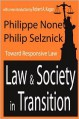 Law and Society in Transition: Toward Responsive Law - Philippe Nonet, Robert A. Kagan