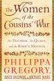 The Women of the Cousins' War: The Duchess, the Queen, and the King's Mother - Philippa Gregory, Michael Jones, David Baldwin, Michael K. Jones