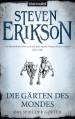 Die Gärten des Mondes (Das Spiel der Götter, #1) - Tim Straetmann, Steven Erikson