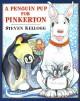 A Penguin Pup for Pinkerton - Steven Kellogg