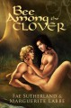 Bee Among The Clover - Fae Sutherland, Marguerite Labbe