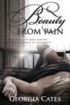 Beauty From Pain (Beauty, #1) - Georgia Cates