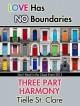 Three Part Harmony - Tielle St. Clare