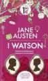 I Watson. Ediz. integrale - Jane Austen