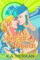 Special Needs - K.A. Merikan